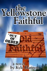 The Yellowstone Faithful cover